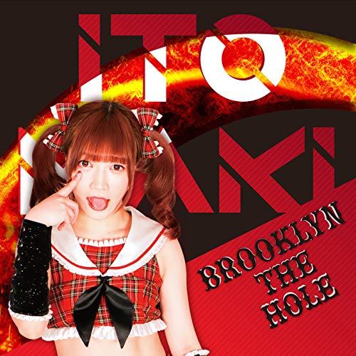 Brooklyn The Hole (伊藤麻希ver.)