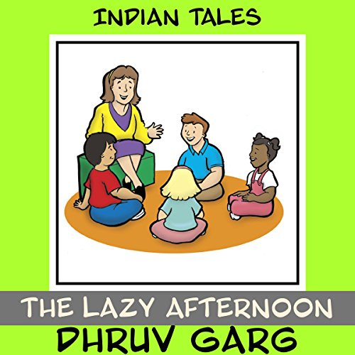 The Lazy Afternoon                   By:                                                                                                                                 Dhruv Garg                               Narrated by:                                                                                                                                 Claire Heffron                      Length: 6 mins     Not rated yet     Overall 0.0