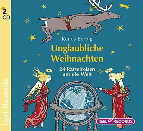 Unglaubliche Weihnachten: 24 Rätselreisen um die Welt