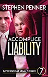 Accomplice Liability: David Brunelle Legal Thriller #7 (David Brunelle Legal Thrillers)