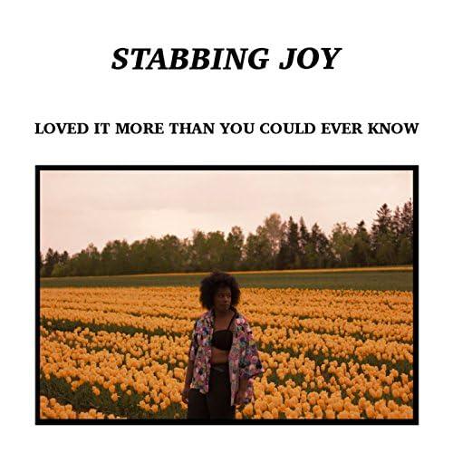 Stabbing Joy