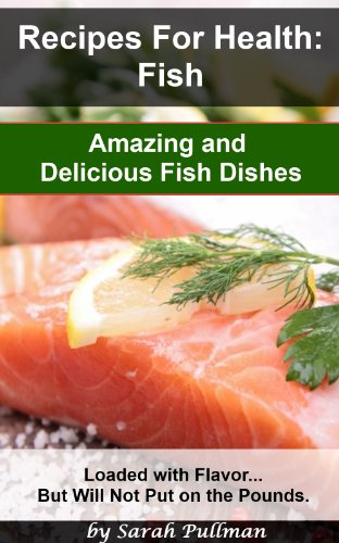 Recipes for Health: Fish (Fish Recipes/Fish Cooking)