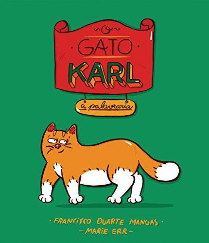 O Gato Karl: A Palavraria (Portuguese Edition)