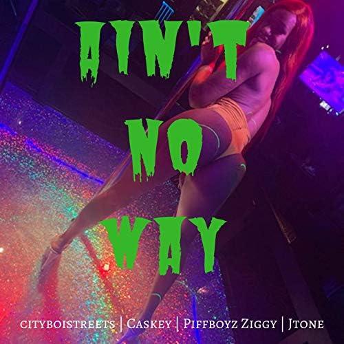 Cityboistreets feat. Caskey, JTone & Piffboyz Ziggy