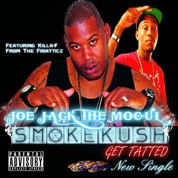 Smoke Kush Get Tatted (feat. Killa-F) - Single