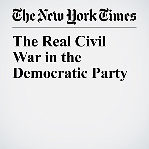 The Real Civil War in the Democratic Party copertina