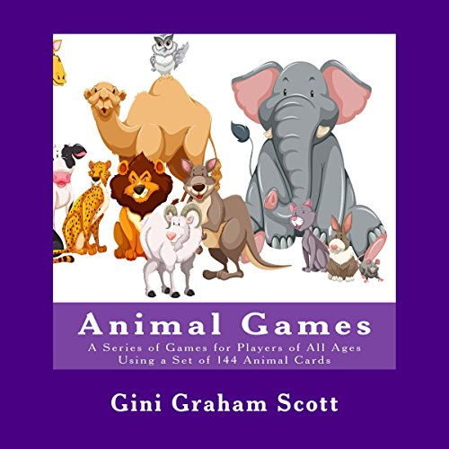 Animal Games: A Series of Games Using a Set of 144 Animal Cards  By  cover art