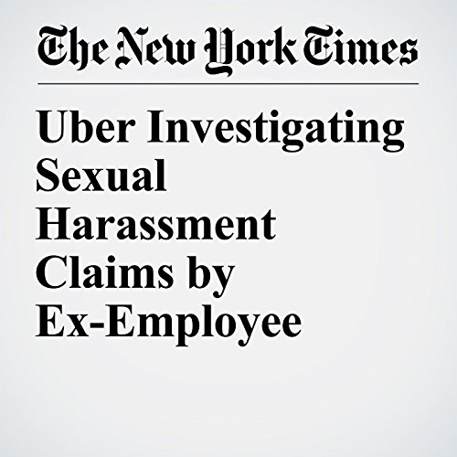 Uber Investigating Sexual Harassment Claims by Ex-Employee copertina