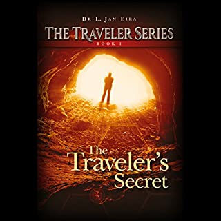 The Traveler's Secret     The Traveler Series, Book 1              By:                                                                                                                                 Jan Eira                               Narrated by:                                                                                                                                 Roberto Scarlato                      Length: 6 hrs and 41 mins     11 ratings     Overall 4.5