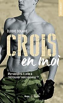 Crois en moi (New romance t. 75) par [Elodie Solare]