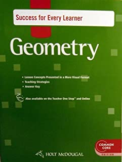 Holt McDougal Geometry: Success for Every Learner with Answers