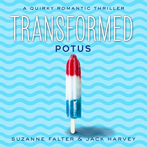 Transformed: POTUS audiobook cover art