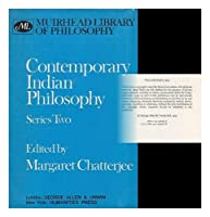Contemporary Indian Philosophy: Series Two (Muirhead Library of Philosophy)