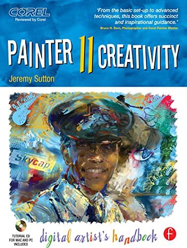 Painter 11 Creativity: Digital Artist's Handbook (English Edition)