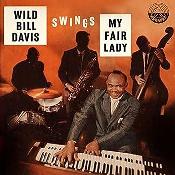 """Wild Bill Davis Swings Hit Songs from """"My Fair Lady"""""""