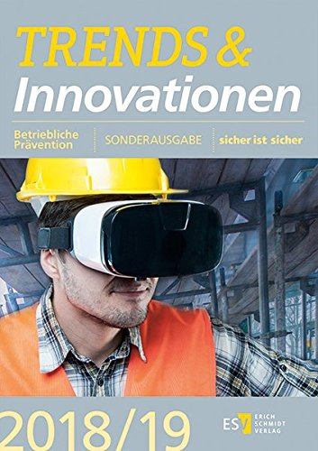 Trends und Innovationen: im Arbeitsschutz