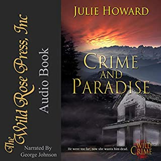 Crime and Paradise     Wild Crime Series, Book 1              By:                                                                                                                                 Julie Howard                               Narrated by:                                                                                                                                 George Johnson                      Length: 7 hrs and 35 mins     Not rated yet     Overall 0.0