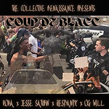 Coup de Blacc (feat. HesDandy, OG Will, Jesse Saturn & Koka)