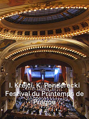 Penderecki dirige Penderecki et Krejčí au Festival de