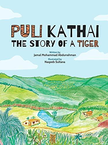 Puli Kathai - The Story of a Tiger (English Edition)