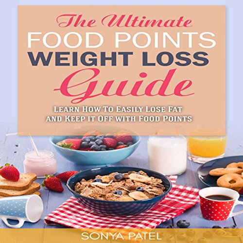 The Ultimate Food Points Weight Loss Guide audiobook cover art