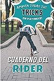 Cuaderno del Rider: Apunta todas tus figuras en patinete para progresar | libro de entrenamiento de freestyle scootering | ejercicios de y aprendizaje ... chicas adolescentes adultos| IDEA DE REGALO