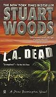 L.A. Dead (A Stone Barrington Novel) by Stuart Woods(2001-09-01)