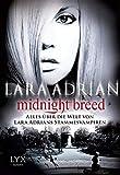 Alles über die Welt von Lara Adrians Stammesvamprien
