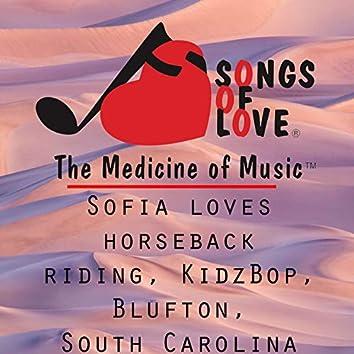 Sofia Loves Horseback Riding, Kidz Bop, Blufton, South Carolina