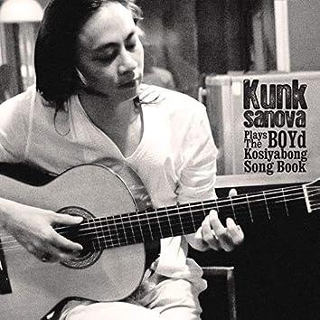 Kunksanova Plays The BOYd Kosiyabong Song Book
