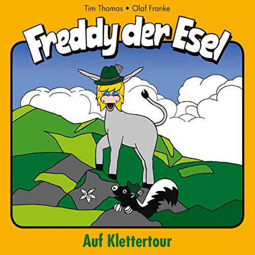 Auf Klettertour: Freddy der Esel 19 (Hörbuch-Download