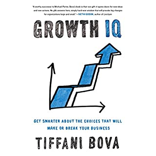 Growth IQ     Get Smarter About the Choices That Will Make or Break Your Business              Written by:                                                                                                                                 Tiffani Bova                               Narrated by:                                                                                                                                 Tiffani Bova                      Length: 9 hrs and 55 mins     6 ratings     Overall 4.8
