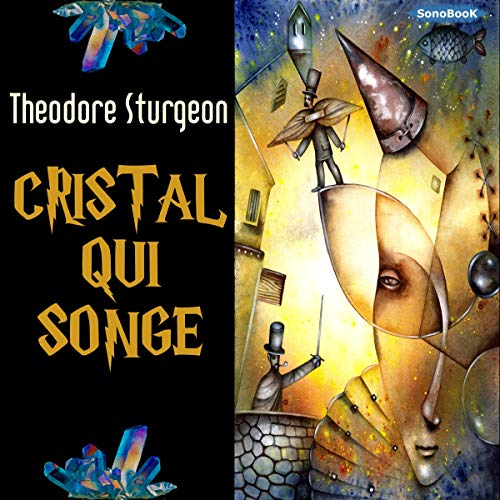 Cristal qui songe audiobook cover art