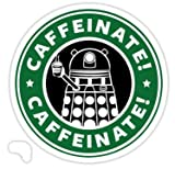 Chili Print Caffeinate! Exterminate! - Sticker Graphic Bumper Window Sicker Decal - Doctor Who Dr Who Sticker