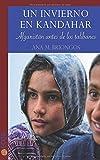 Un invierno en Kandahar: Afganistán antes de los talibanes