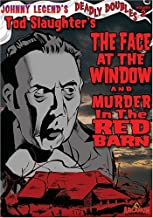 Johnny Legend's Deadly Doubles Vol. 2: Tod Slaughter's Murder in the Red Barn / Face At The Window