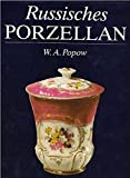 Russisches Porzellan aus privaten Manfufaktoren.