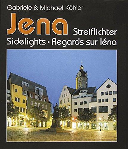 Jena: Streiflichter