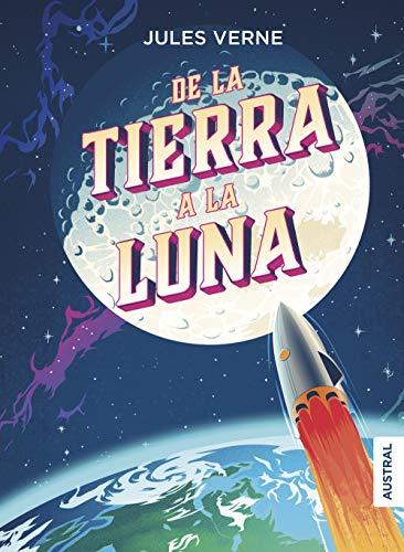 De la Tierra a la Luna, Julio Verne