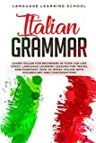 Italian Grammar: Learn Italian for Beginners in Your Car Like Crazy. Language Learning Lessons for...