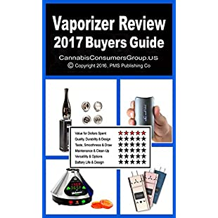 Vaporizer Review Plus - 2017 Buyers Guide Compiled by the Editors at CannabisConsumersGroup.US (Vaporizer Review Series):Ege17ru
