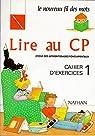 Lire au CP, Cahier d'exercices, n°1 par Vitali