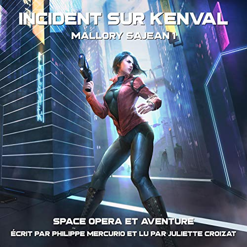 Incident Sur Kenval: Space Opera & Aventure [Procyon Shattered: Space Opera & Adventure]: Mallory Sajean 1