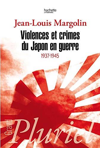 Violences et crimes du Japon en guerre: 1937-1945