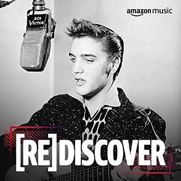 REDISCOVER Elvis Presley