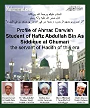 Ahmed Darwish's Profile of Shaikh al Hadith