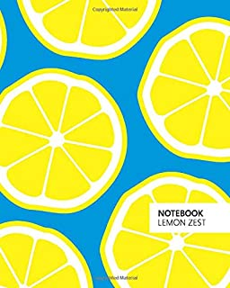 Notebook Lemon Zest: (Blue Edition) Fun notebook 192 ruled/lined pages (8x10 inches / 20.3x25.4 cm / Large Jotter)