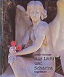 Aus Licht und Schatten: Engelbilder - Isolde Ohlbaum