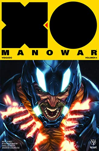 X-O Manowar Vol. 4: Visigodo (Valiant - XO Manowar)