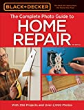 Black & Decker The Complete Photo Guide to Home Repair, 4th Edition (Black & Decker Complete Guide) (English Edition)